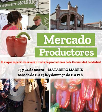 Mercado Productores en Matadero el 23 y 24 de Marzo