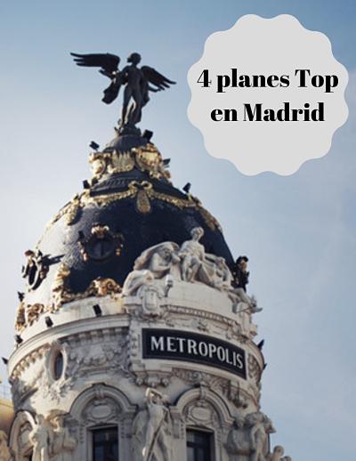 Madrid en 4 planes muy sabrosos